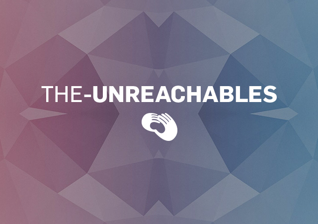 The Unreachables